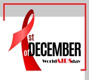 World Aids Day awareness placard. On simple red frame. 1st of December by Red Ribbon design concept. Vector Illustration Royalty Free Stock Image