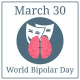 World Bipolar Day. March 30. March Holiday Calendar. Brain and Expressions. Vector illustration for Your Design. royalty free illustration