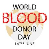 World Blood Donor Day concept. World Blood Donor Day - 14 June. Vector illustration Vector Illustration