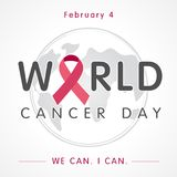 World cancer day globe lettering banner, We can I can Royalty Free Stock Image