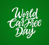 World Car Free Day - vector hand drawn brush lettering. World Car Free Day - vector hand drawn brush pen lettering. White text on green background. High quality royalty free illustration