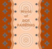 World of Dot Painting. An illustration based on aboriginal style of dot painting depicting a cover stock illustration