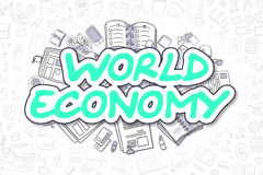 World Economy - Doodle Green Text. Business Concept. Stock Images