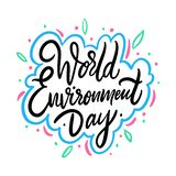 World Environment Day. Hand drawn vector lettering. Holiday phrase. stock illustration