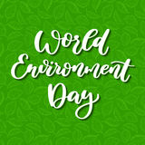 World environment day vector hand lettering. Holiday typography. Great for banner, poster, card Royalty Free Stock Images