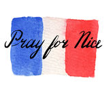 World mourns for Nice, France. Watercolor France national flag. Pray for Nice lettering. The day of terrorist attack in Nice, France. Tribute to all victims of Royalty Free Stock Photo