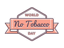World No Tobacco day greeting emblem Stock Photography