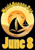 World Oceans Day June 8, poster with sailing boats silhouettes on sea surface in gold sunrise light, vector template useful for po. Ster, flyer, web vector illustration