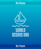 World Oceans Day. June 8. Promoting card with hand drawn doodle,  line illustration. A small yacht sailing. White picture on a gradient blue background with Stock Photo