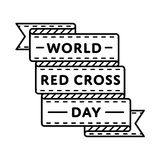 World Red Cross day greeting emblem. World Red Cross day emblem isolated vector illustration on white background. 8 may world healthcare holiday event label Royalty Free Stock Photography