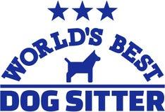 World's best dog sitter Stock Photography