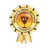 World`s best mother ever - printable award ribbon. Button, icon, label with champions cup. Print colors used Stock Image