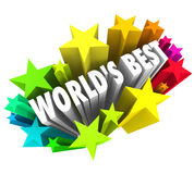 World's Best Stars Colorful Fireworks Top Greatest Choice. World's Best words in 3d letters surrounded by stars or fireworks to illustrate the ultimate or vector illustration