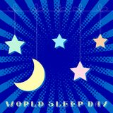 World Sleep Day. Stars and moon. Pop art style. World Sleep Day. Stars and moon hang on a string. Text is from beautiful letters. Pop art style Stock Images