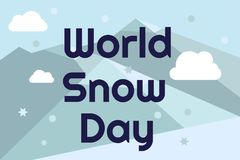World snow day greeting card. Letters on blue background with mountains and flakes in flat style. Vector illustration Royalty Free Stock Photos