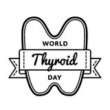 World Thyroid day greeting emblem. World Thyroid day emblem isolated vector illustration on white background. 25 may world healthcare holiday event label Royalty Free Stock Images