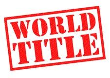 WORLD TITLE Royalty Free Stock Photos