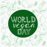 World Vegan day. Template, banner, poster. With hand drawn lettering. Vector illustration royalty free illustration