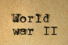 World War II. Written with an old typewriter on an aged paper stock image