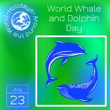 World Whale and Dolphin Day. Dolphin and Whale. Series calendar. Holidays Around the World. Event of each day of the year. World Whale and Dolphin Day. 23 July Royalty Free Stock Images