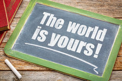 The world is yours on blackboard Stock Image