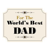Worlds best dad Royalty Free Stock Photo