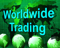Worldwide Trading Means Globalization Buying And Buy Stock Image