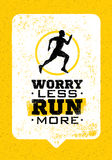 Worry Less, Run More. Creative Sport Running Motivation Quote On Grunge Rough Background. Vector Banner Concept. Stock Image