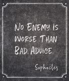 Is worse than Sophocles quote. No enemy is worse than bad advice - ancient Greek philosopher Sophocles quote written on framed chalkboard royalty free stock images