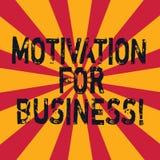 Wort, das Text Motivation für Geschäft schreibt Geschäftskonzept für Wunsch und Energie wird fortwährend an einem Job festgelegt stock abbildung