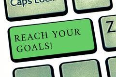 Wort, das Text Reichweite Ihre Ziele schreibt Geschäftskonzept für erzielen, was Sie erfolgte Träume sein oder Liste tun wünschte lizenzfreie stockbilder