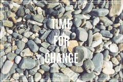 Wort-Zeit für Änderung Seesteine als Hintergrund Lizenzfreies Stockbild