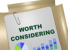 Worth Considering concept. 3D illustration of WORTH CONSIDERING title on business document Royalty Free Stock Photography
