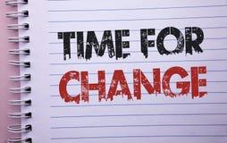 Wortschreibens-Text Zeit für Änderung Geschäftskonzept für ändernde Moment-Entwicklungs-neue Anfänge riskieren zu Grow geschriebe stockfotos