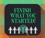Wortschreibenstext beenden, was Sie begonnen Geschäftskonzept für tun nicht Halt bis, Ihre Ziele Ausdauer zu vollenden lizenzfreie abbildung