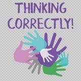 Wortschreibenstext, der richtig denkt Geschäftskonzept für Prinzip, das Sie denken, sind vernünftig und moralisch korrekt lizenzfreie abbildung