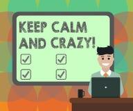 Wortschreibenstext halten ruhig und verrückt Geschäftskonzept für Relax und geisteskrankes zu gehen glückliches erhalten feiern f lizenzfreie abbildung