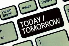 Wortschreibenstext heute morgen Geschäftskonzept für, was jetzt geschieht und was die Zukunft holt lizenzfreies stockfoto