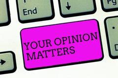 Wortschreibenstext Ihre Meinungs-Angelegenheiten Geschäftskonzept für zum Haben Ihr Sagen, das einen wertvollen Input bereitstell lizenzfreie stockfotografie