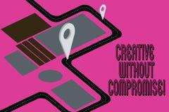 Wortschreibenstext kreativ ohne Kompromiss Geschäftskonzept für eine Maßnahme des Goodwills und der kleinen Originalität Straßenk vektor abbildung