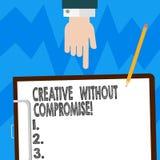 Wortschreibenstext kreativ ohne Kompromiss Geschäftskonzept für eine Maßnahme des Goodwills und der kleinen Originalität HU stock abbildung