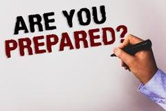 Wortschreibenstext sind Sie vorbereitete Frage Geschäftskonzept für bereites Bereitschafts-Bereitschafts-Einschätzungs-Bewertungs lizenzfreie stockfotografie