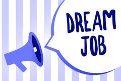 Wortschreibenstext Traum-Job Geschäftskonzept für eine Tat, die durch vom Gehalt und vom Geben Ihnen von hapiness Megaphon zahlen stock abbildung