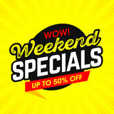 Wow! Weekend Specials bright banner Stock Image