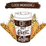 Wręcza rysującego stylizowanego WEKTOROWEGO filiżanki i farby uderzenia z listami: ` dnia dobrego OK ale kawowy ` dekoracyjny i Fotografia Stock