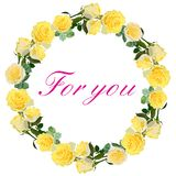 Wreath of yellow roses with words for you isolated vector illustration