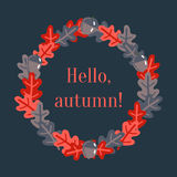Wreath made of oak leafs with text hello, autumn Royalty Free Stock Image