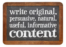 Write original, useful, informative conctent. Write original, persuasive, natural, useful, informative content - creating content advice - white chalk text on a royalty free stock images