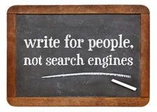 Write for people, not search engine - blackboard Royalty Free Stock Photo