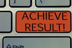 Writing note showing Achieve Result. Business photo showcasing Receive successful result from hard work make you happy.  stock photo